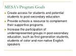 mesa s program goals