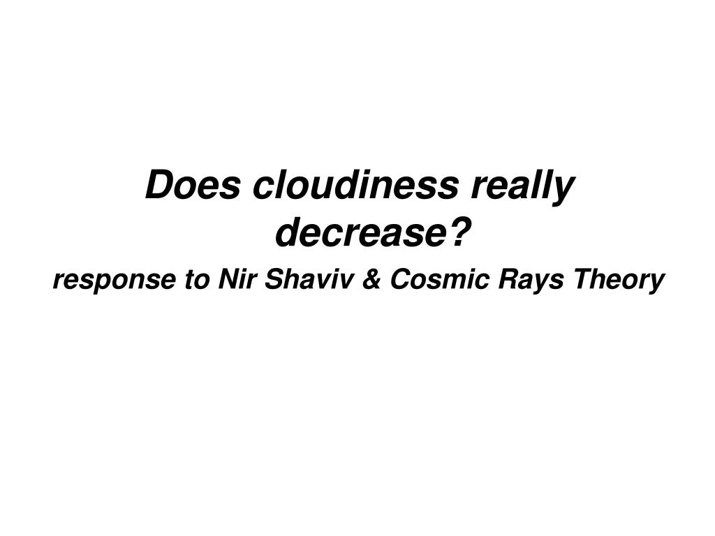 Does cloudiness really decrease?