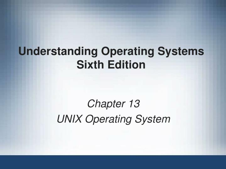 understanding operating systems sixth edition n.