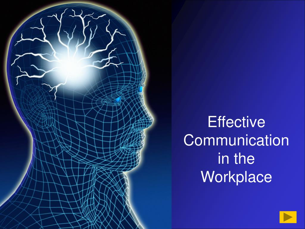effective communication in the workplace Advances in technological communication stymie an individual's ability to connect on a personal level with co-workers and present barriers because they remove much of the necessary information, such as body language, speaking cadence and tone effective workplace communication is based on.