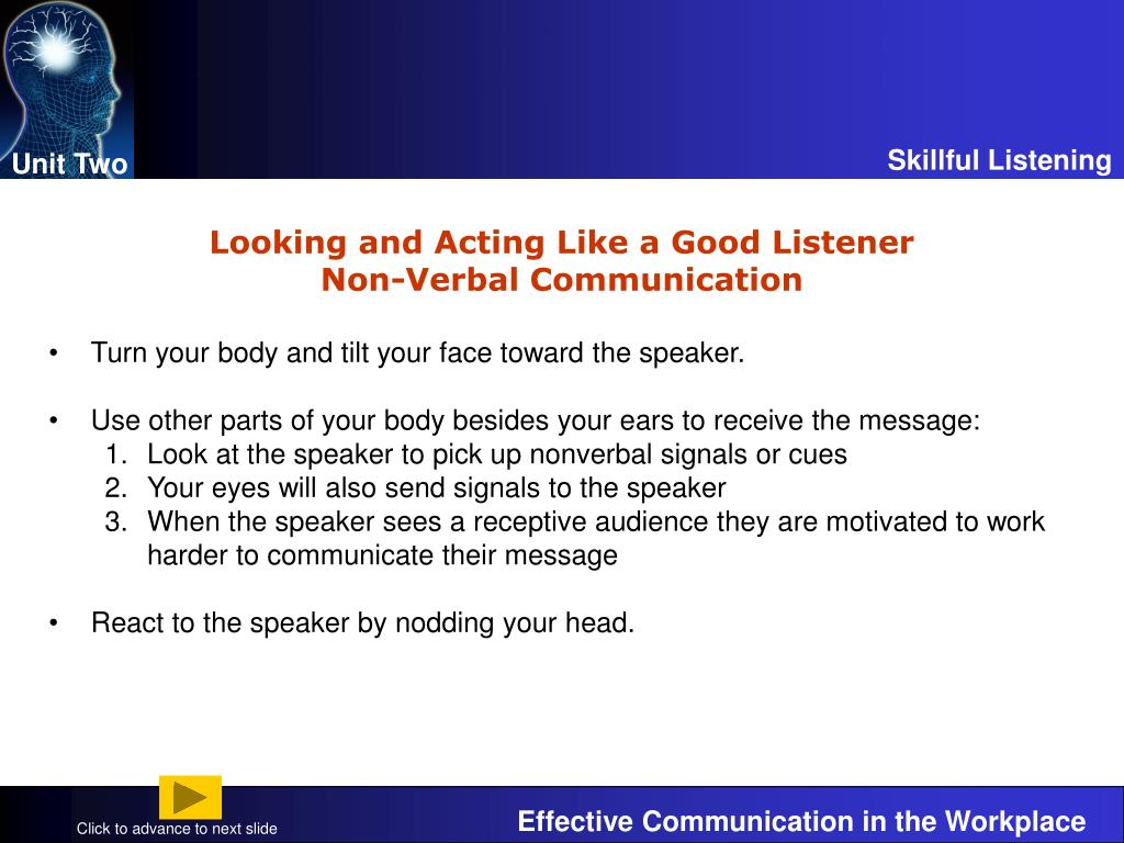 3 2 stop look and listen nonverbal My non verbal communication teaching strategies can well as other messages through non verbal cues and signals listen to your to go to or look.