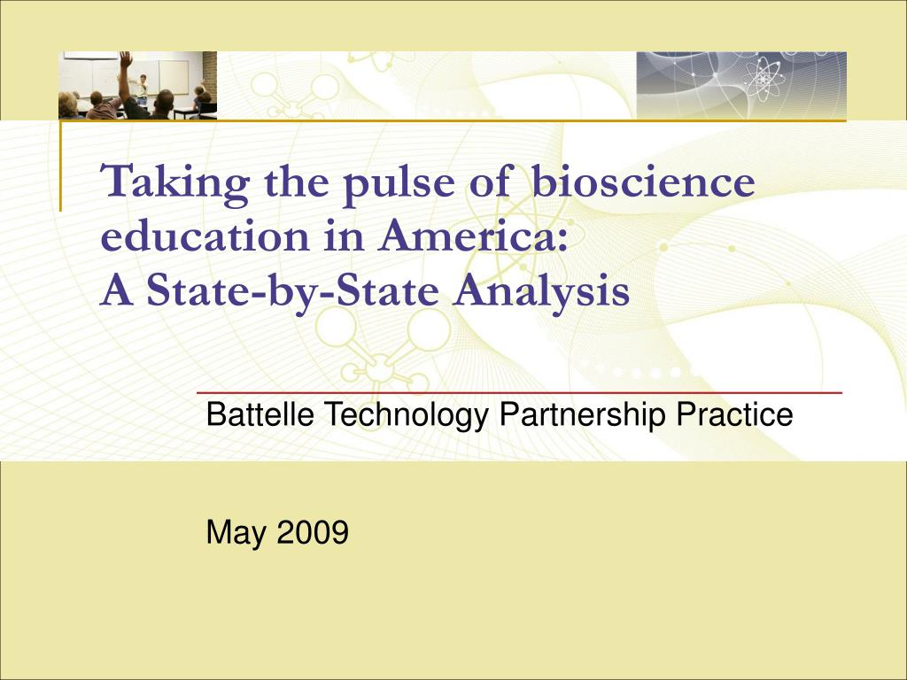 taking the pulse of bioscience education in america a state by state analysis l.