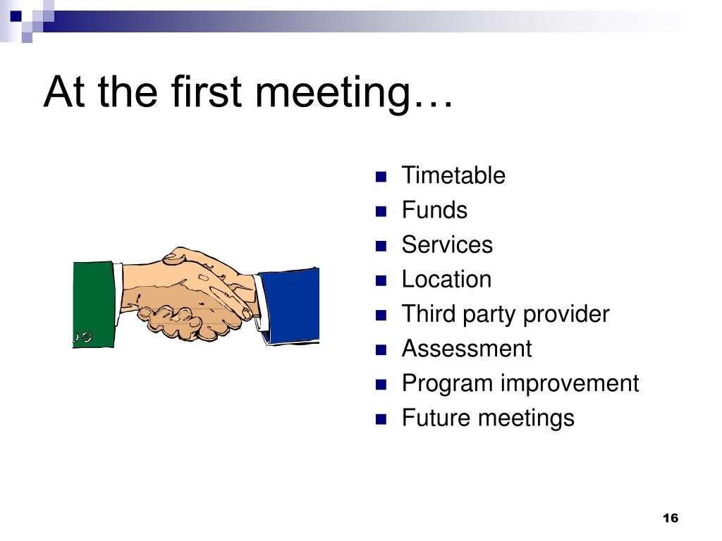At the first meeting…