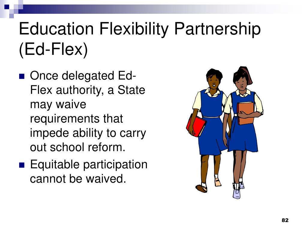 Education Flexibility Partnership (Ed-Flex)