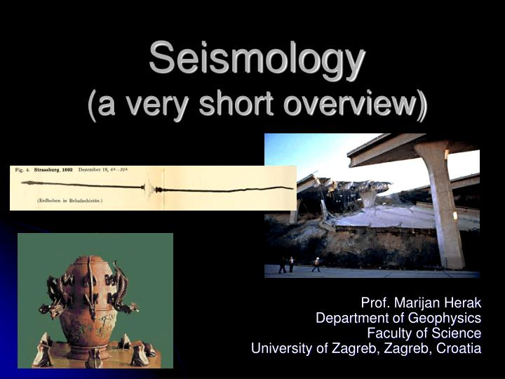 seismology a very short overview n.