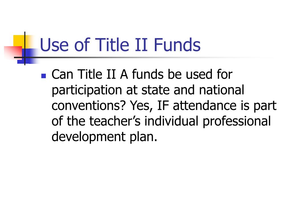 Use of Title II Funds
