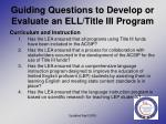 guiding questions to develop or evaluate an ell title iii program