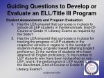 guiding questions to develop or evaluate an ell title iii program14