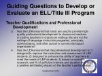 guiding questions to develop or evaluate an ell title iii program16