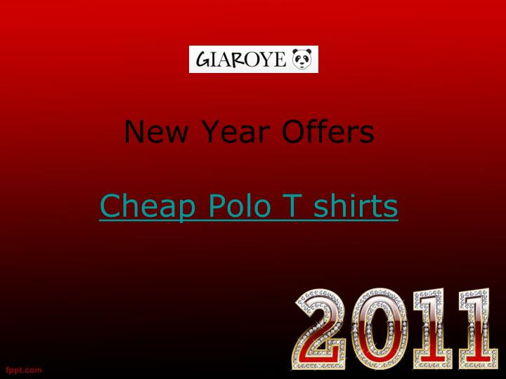 New year offers cheap polo t shirts