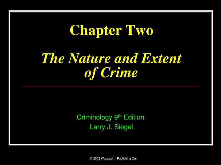 chapter two the nature and extent of crime n.