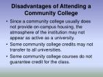disadvantages of attending a community college