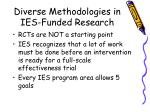 diverse methodologies in ies funded research