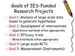 goals of ies funded research projects