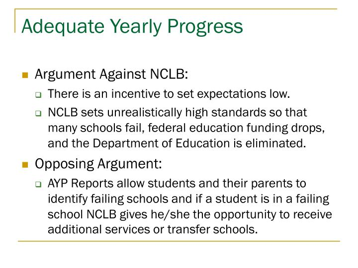 nclb argument No child left behind:  la salle university  there is no argument as to the desirability of the goals and ideals of this legislation indeed, there is widespread .