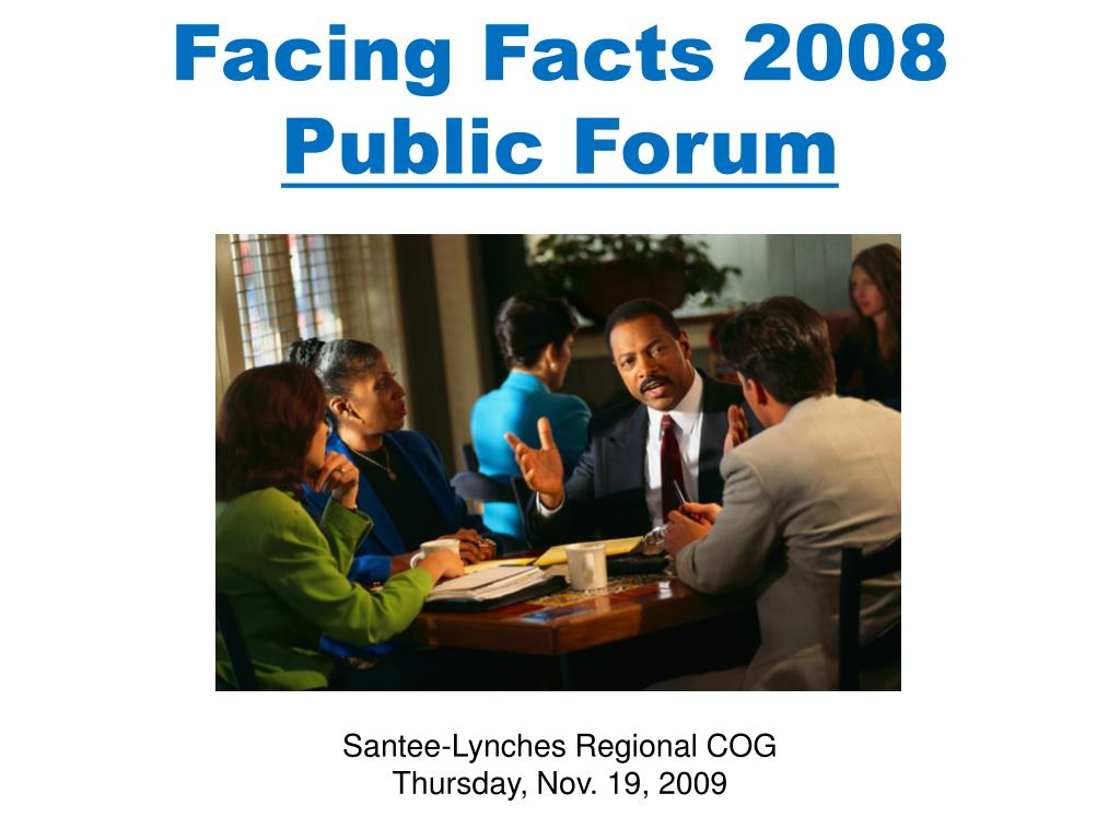 facing facts 2008 public forum l.