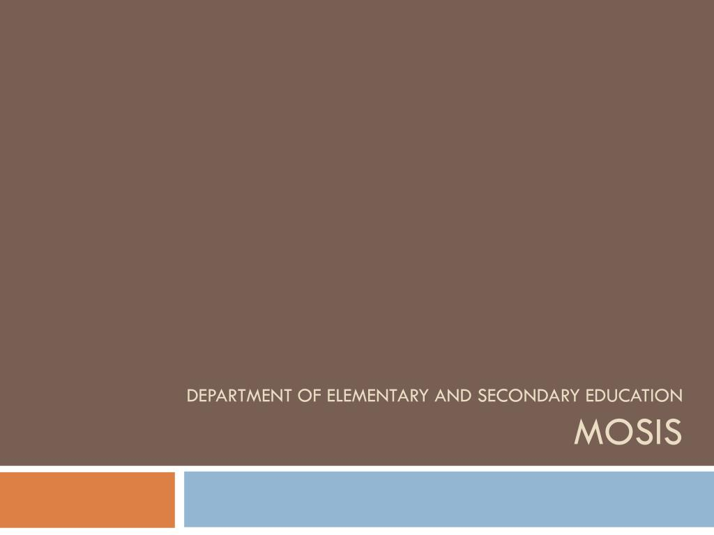 department of elementary and secondary education mosis l.