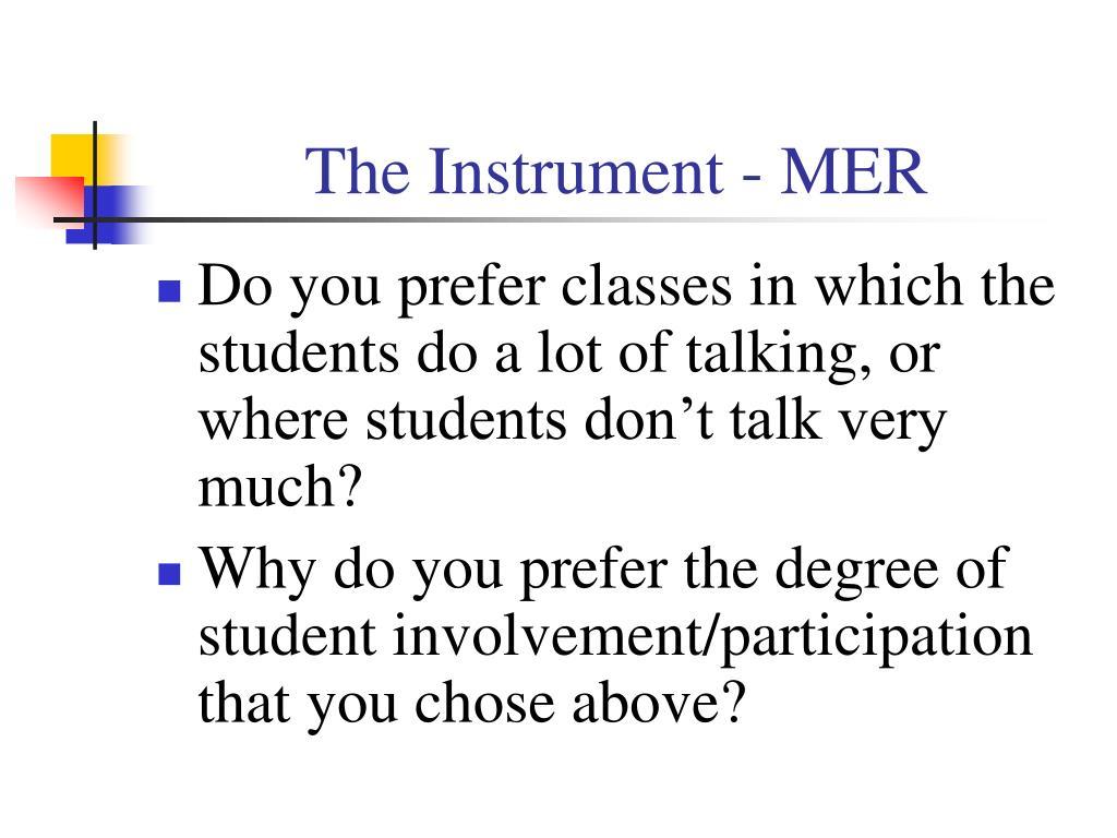 The Instrument - MER