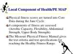 local component of health pe map