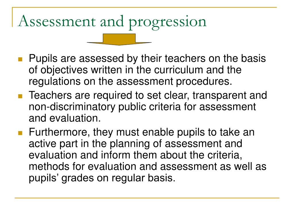 Assessment and progression