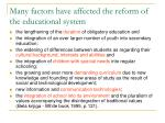 many factors have affected the reform of the educational system