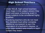 high school teachers grades 7 or 9 12