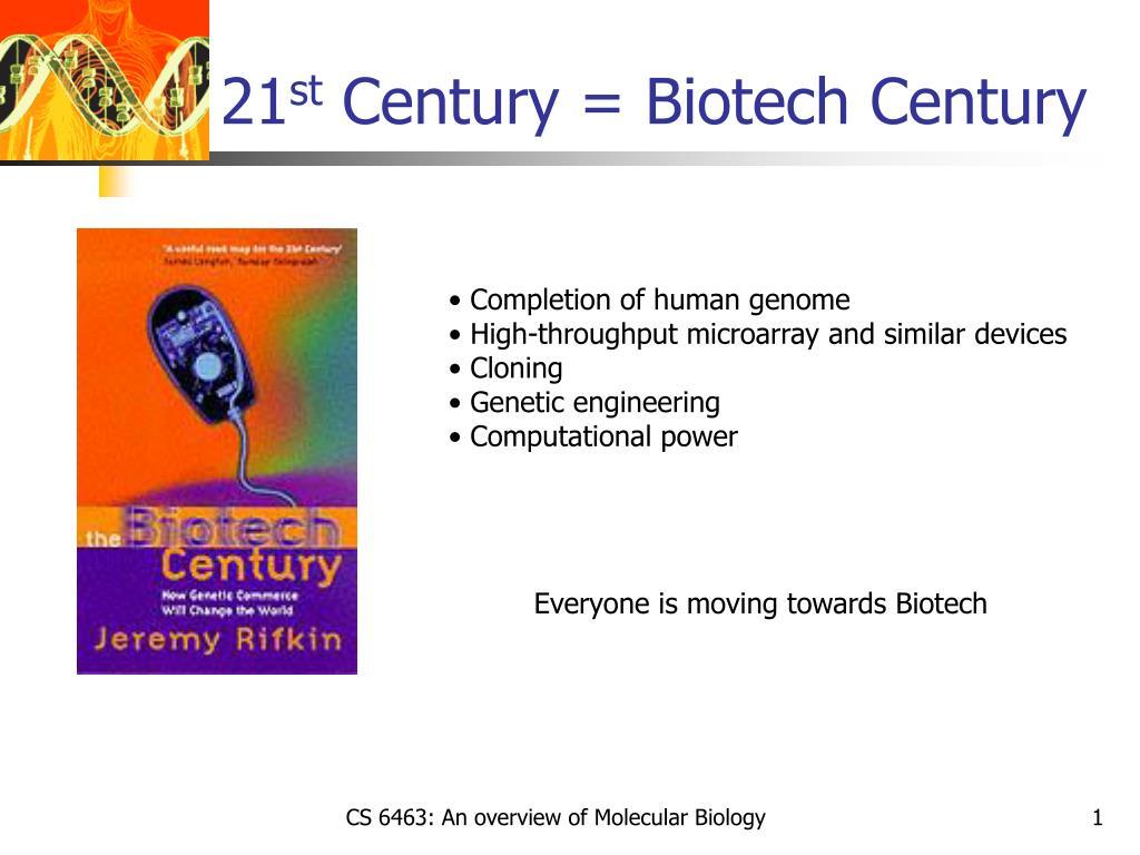 21 st century biotech century l.