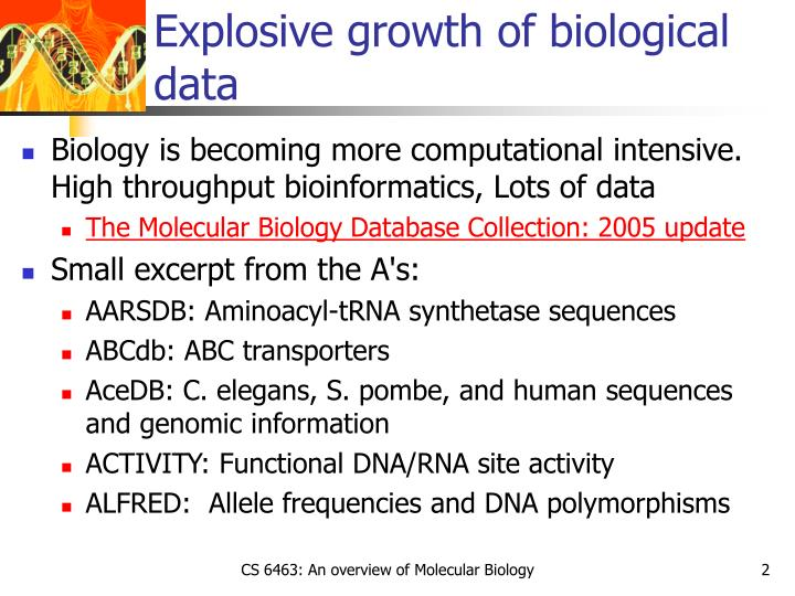 Explosive growth of biological data