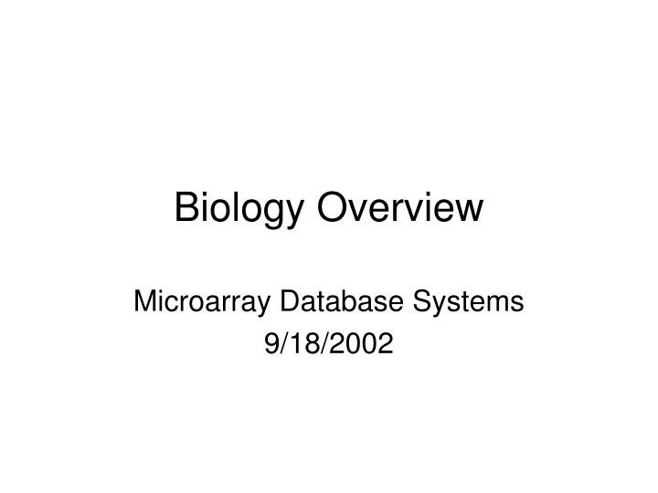 biology overview n.