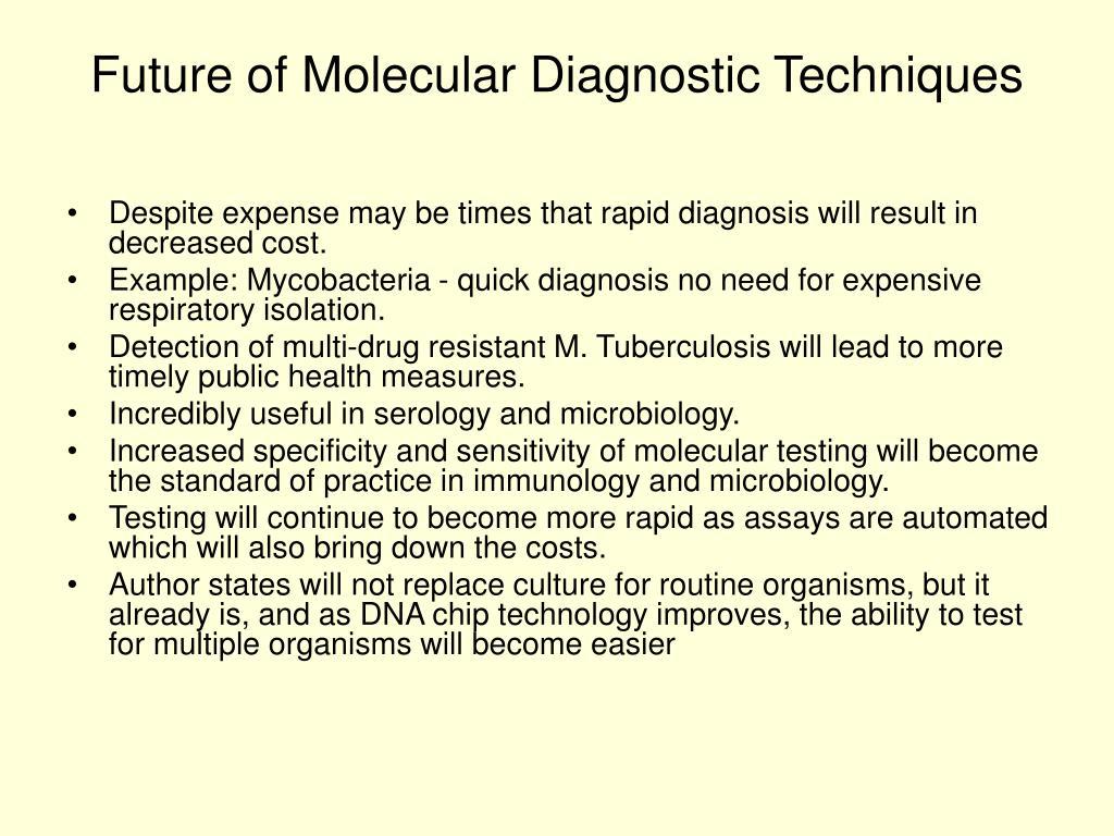 Future of Molecular Diagnostic Techniques
