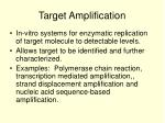 target amplification