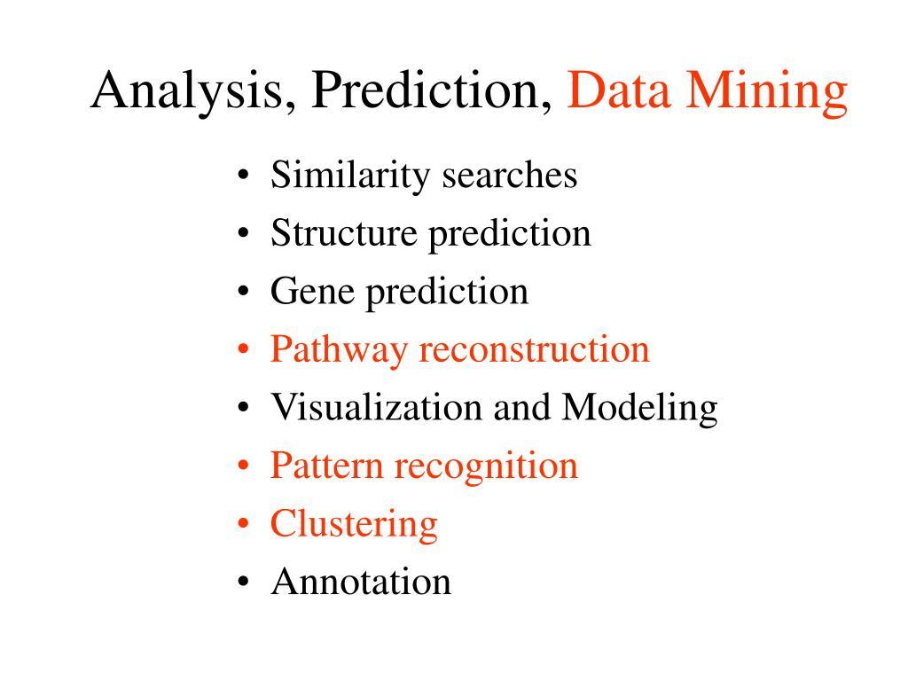 Analysis, Prediction,