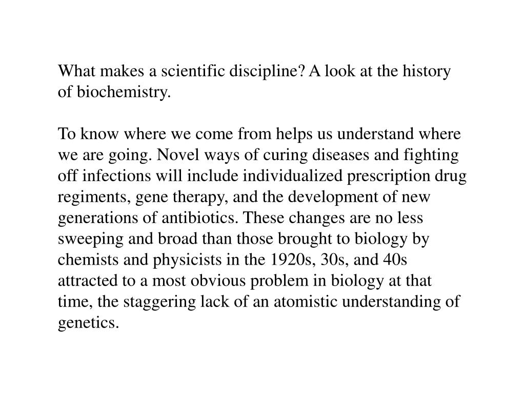 What makes a scientific discipline? A look at the history of biochemistry.