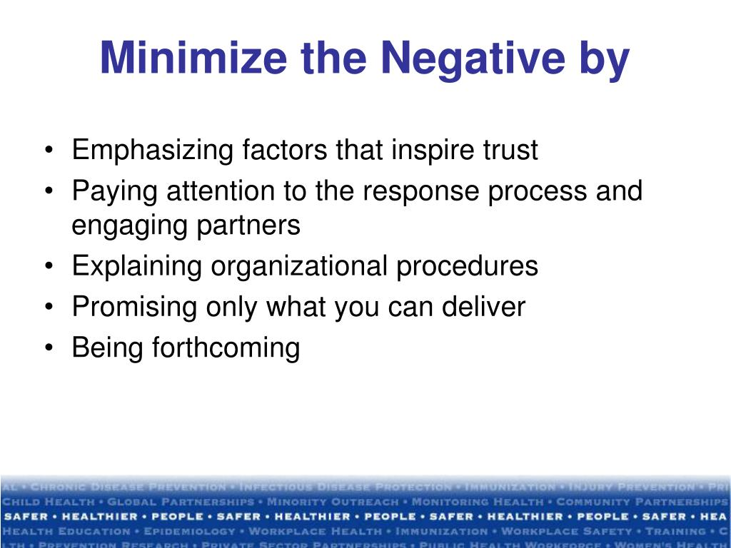 Minimize the Negative by