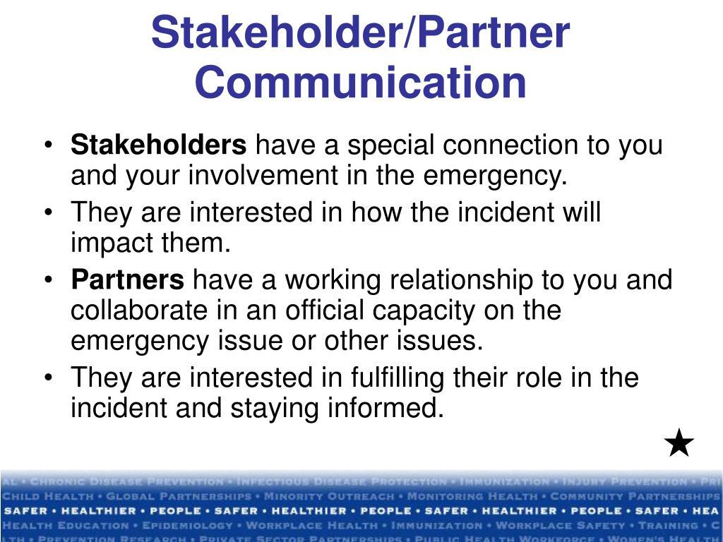 Stakeholder/Partner Communication