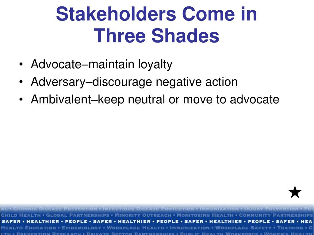 Stakeholders Come in