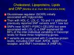cholesterol lipoproteins lipids and crp mohlke et al hum mol genetics 2008
