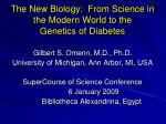 the new biology from science in the modern world to the genetics of diabetes