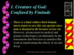 1 creature of god confined by finitude