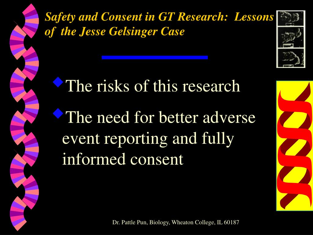 Safety and Consent in GT Research:  Lessons of  the Jesse Gelsinger Case