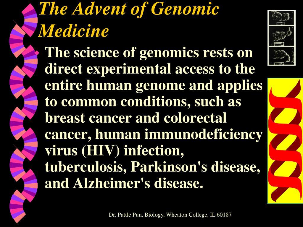 The Advent of Genomic Medicine