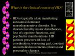 what is the clinical course of hd