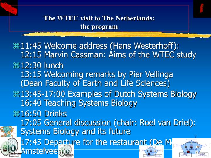 The wtec visit to the netherlands the program