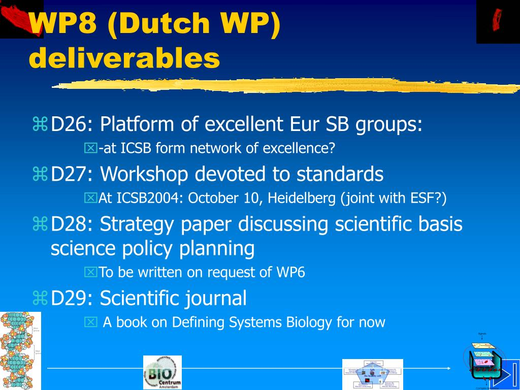 WP8 (Dutch WP) deliverables