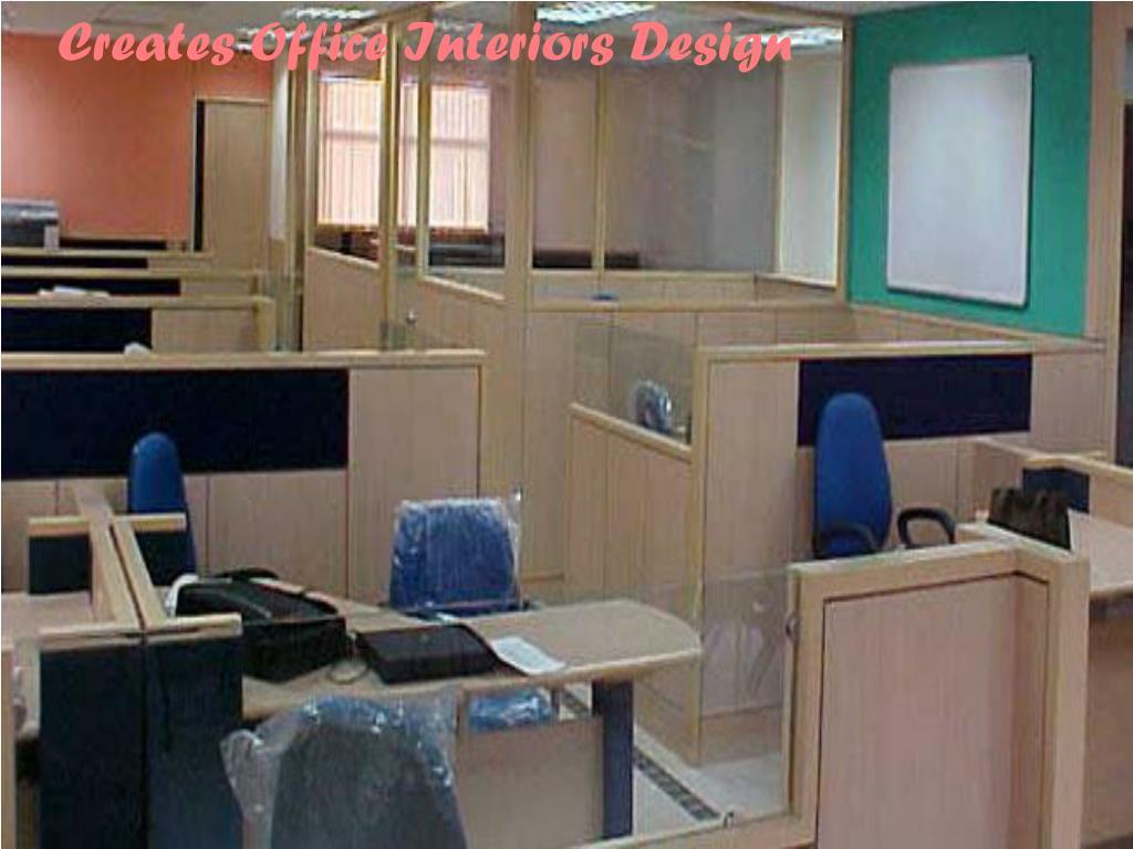 Creates Office Interiors Design