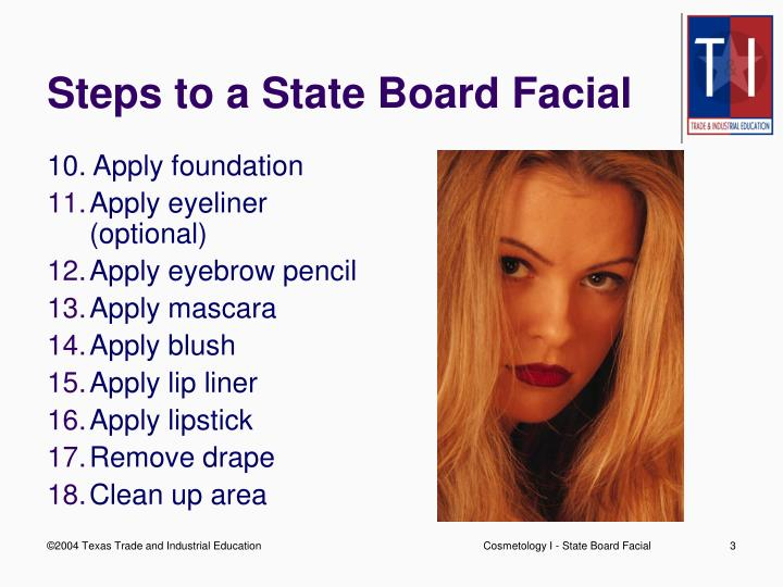 Steps to a state board facial3