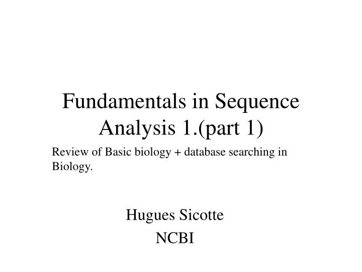 fundamentals in sequence analysis 1 part 1 n.