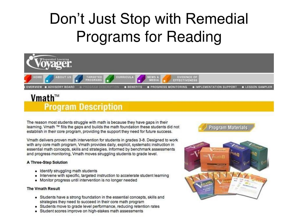 Don't Just Stop with Remedial Programs for Reading