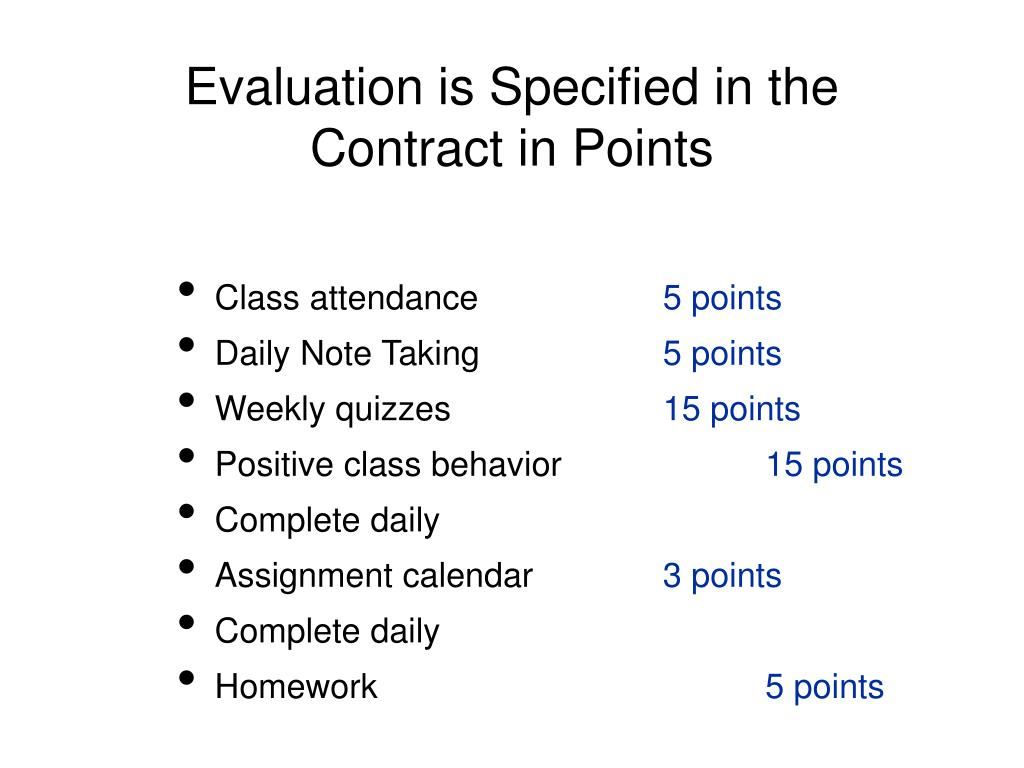 Evaluation is Specified in the Contract in Points