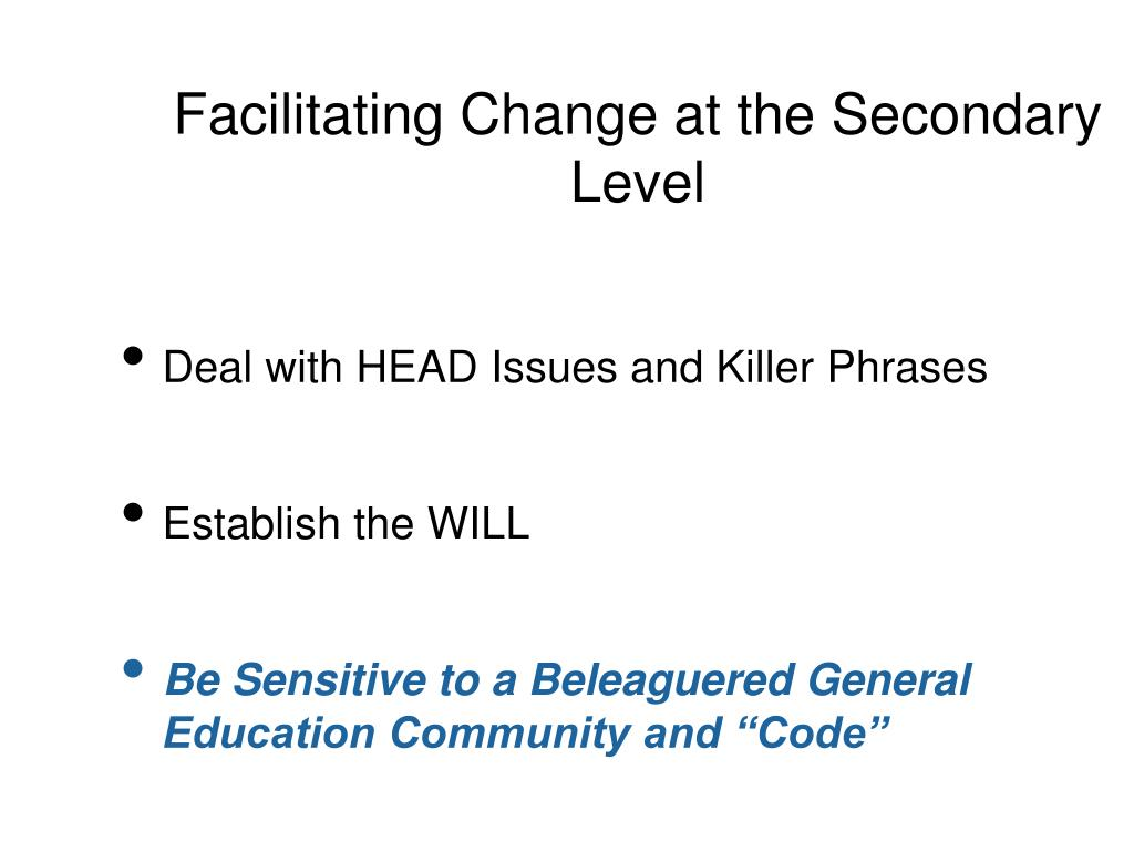 Facilitating Change at the Secondary Level